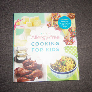 Allergy-free Cooking for Kids More than 90 Recipes